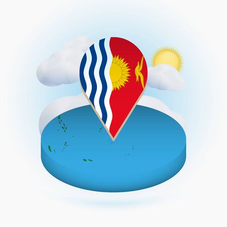 Isometric round map of Kiribati and point marker with flag of Kiribati. Cloud and sun on background. Isometric vector illustration.