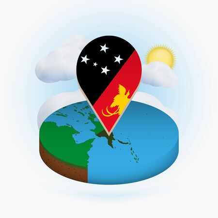 Isometric round map of Papua New Guinea and point marker with flag of Papua New Guinea. Cloud and sun on background. Isometric vector illustration.