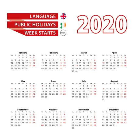 Calendar 2020 in English language with public holidays the country of Ireland in year 2020. Week starts from Monday. Vector Illustration.