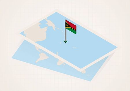 Vanuatu selected on map with isometric flag of Vanuatu. Vector paper map. Illustration