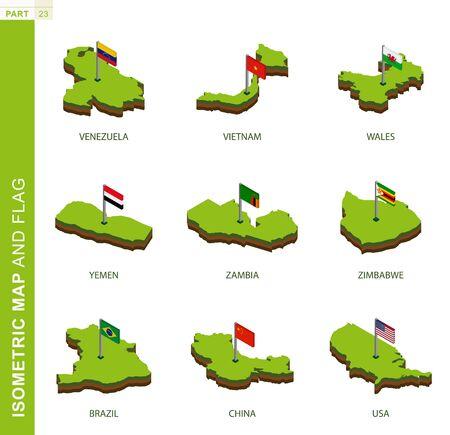 Set of 9 isometric map and flag, 3D vector isometric shape of Venezuela, Vietnam, Wales, Yemen, Zambia, Zimbabwe, Brazil, China, USA Illustration