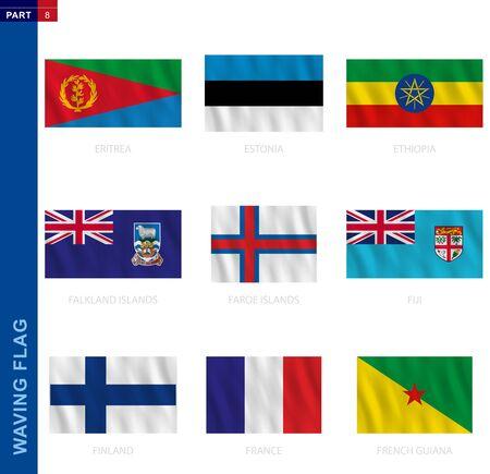 Waving flag collection in official proportion. 9 vector flags: Eritrea, Estonia, Ethiopia, Falkland Islands, Faroe Islands, Fiji, Finland, France, French Guiana