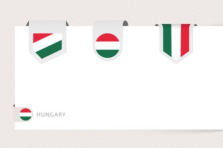 Label flag collection of Hungary in different shape. Ribbon flag template of Hungary hanging from paper or different surface.