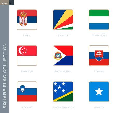 Square flags collection of the world. Square flags of Serbia, Seychelles, Sierra Leone, Singapore, Sint Maarten, Slovakia, Slovenia, Solomon Islands, Somalia