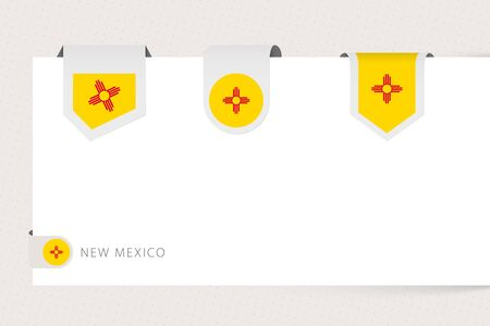 Label flag collection of US state New Mexico in different shape. Ribbon flag template of New Mexico hanging from paper or different surface. Ilustração