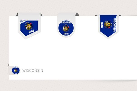 Label flag collection of US state Wisconsin in different shape. Ribbon flag template of Wisconsin hanging from paper or different surface.