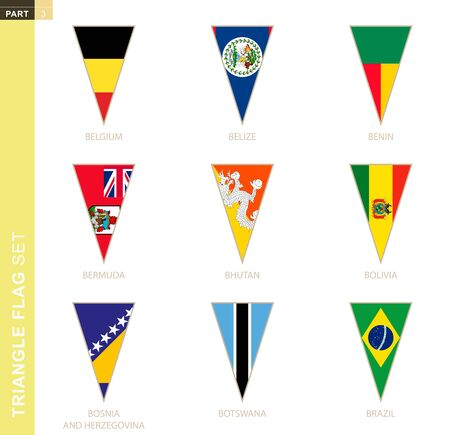 Triangle flag set, stylized country flags of Belgium, Belize, Benin, Bermuda, Bhutan, Bolivia, Bosnia and Herzegovina, Botswana, Brazil