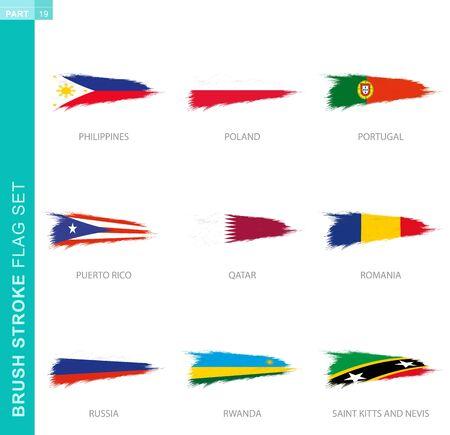 Vector brush stroke flag set, nine grunge flag: Philippines, Poland, Portugal, Puerto Rico, Qatar, Romania, Russia, Rwanda, Saint Kitts and Nevis