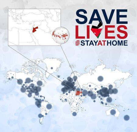 World Map with cases of Coronavirus focus on Jordan, COVID-19 disease in Jordan. Slogan Save Lives with flag of Jordan. Vector template.