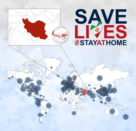 World Map with cases of Coronavirus focus on Iran, COVID-19 disease in Iran. Slogan Save Lives with flag of Iran. Vector template.
