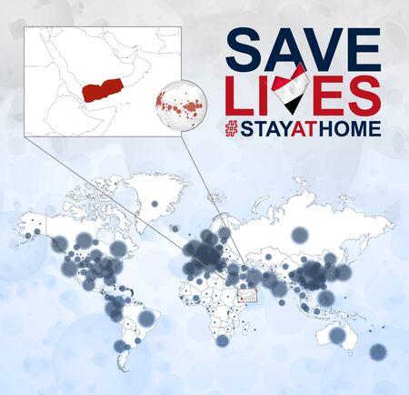 World Map with cases of Coronavirus focus on Yemen, COVID-19 disease in Yemen. Slogan Save Lives with flag of Yemen. Vector template.