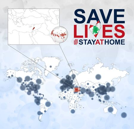 World Map with cases of Coronavirus focus on Lebanon, COVID-19 disease in Lebanon. Slogan Save Lives with flag of Lebanon. Vector template.