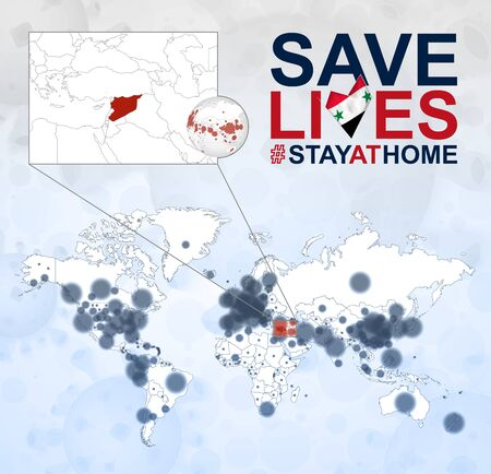 World Map with cases of Coronavirus focus on Syria, COVID-19 disease in Syria. Slogan Save Lives with flag of Syria. Vector template.
