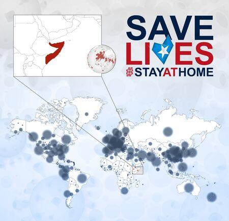 World Map with cases of Coronavirus focus on Somalia, COVID-19 disease in Somalia. Slogan Save Lives with flag of Somalia. Vector template. Vetores