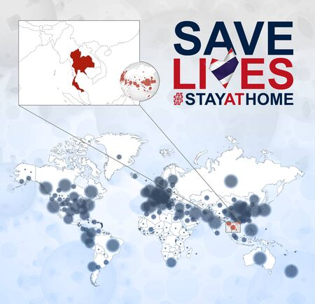 World Map with cases of Coronavirus focus on Thailand, COVID-19 disease in Thailand. Slogan Save Lives with flag of Thailand. Vector template. Vetores