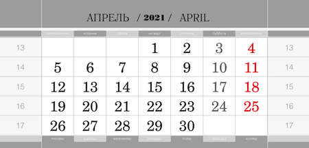 Calendar quarterly block for 2021 year, April 2021. Wall calendar, English and Russian language. Week starts from Monday. Vector Illustration.