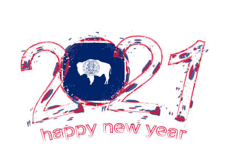 Happy New 2021 Year with flag of Wyoming. Holiday grunge vector illustration.
