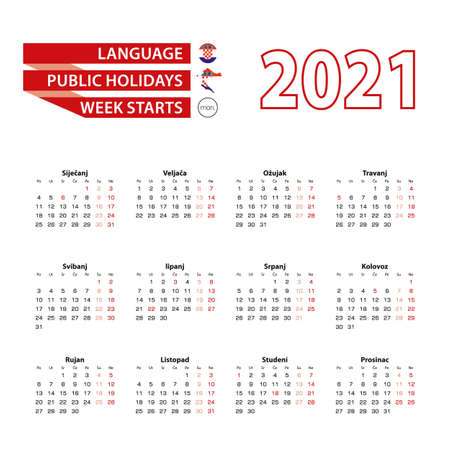 Calendar 2021 in Croatian language with public holidays the country of Croatia in year 2021. Week starts from Monday. Vector Illustration.