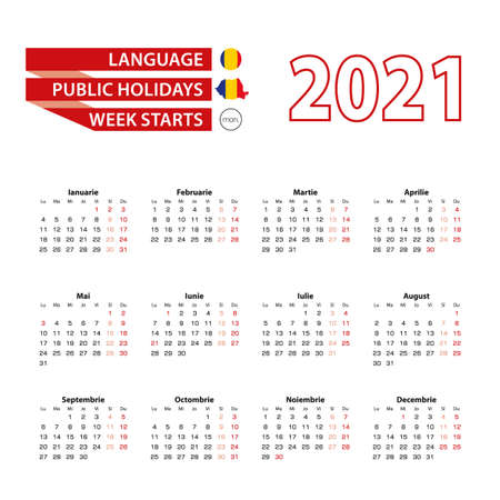 Calendar 2021 in Romanian language with public holidays the country of Romania in year 2021. Week starts from Monday. Vector Illustration.
