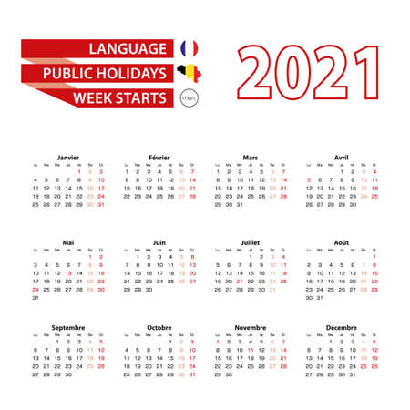 Calendar 2021 in French language with public holidays the country of Belgium in year 2021. Week starts from Monday. Vector Illustration.