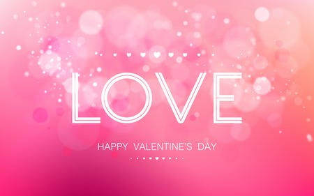 Vector inscription love on a pink background with bokeh and light. Happy Valentines Day Card Design. 14 February. I Love You. Vector Blurred Soft Background.