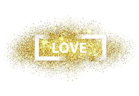 sequin: Love The inscription on a cloud of stardust Golden sparks Gold blur background Valentines Day  Illustration