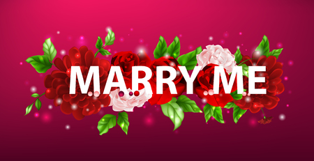 me: Stock vector illustration of flowers with lettering marry me, bouquet of flowers, roses, light pink flowers, flowers background, flower arrangement, congratulations, cards, postcards, message