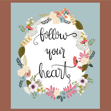 valentineday: Follow your heart.Happy Valentines Day. Hand lettering. Handmade calligraphy, vector. Greeting card. Happy Valentines Day message.
