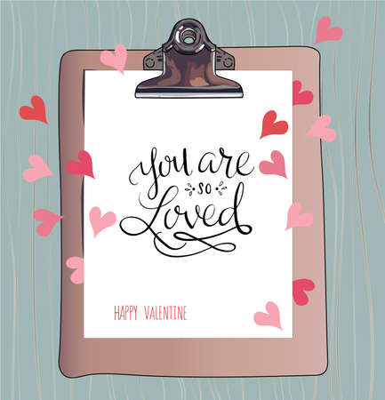 valentineday: You are so loved. Happy Valentines Day. Hand lettering. Handmade calligraphy, vector. Greeting card. Happy Valentines Day message.