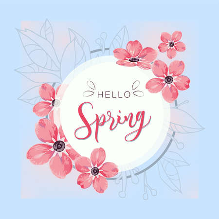 Round banner with the Hello Spring logo. Card for spring season with white frame and herb, promotion offer with spring plants, leaves and pink flowers decoration on blue background.