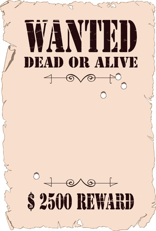 The poster about search of the criminal in style of the wild West