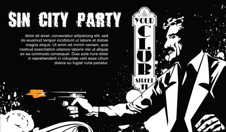 Vector BW Illustration. Template flyers. Sin City party. A man with a gun.