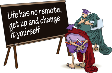 get up: Funny wise men discuss inspirational motivational quote. Life has no remote, get up and change it yourself.