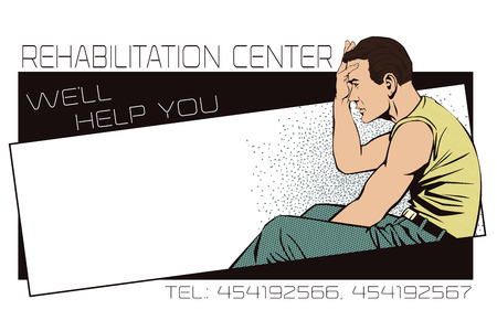 rehabilitation: Stock illustration. People in retro style pop art and vintage advertising. Upset man clutching his head. Template ads rehabilitation center.