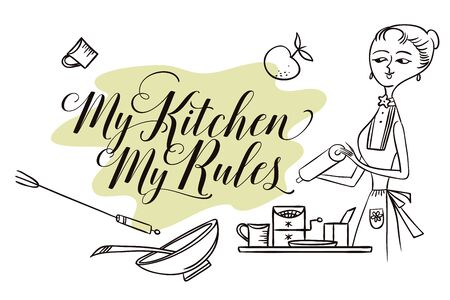 stock quote: Stock illustration. Woman in kitchen. Cooking.The trend calligraphy. Quote My kitchen, my rules.