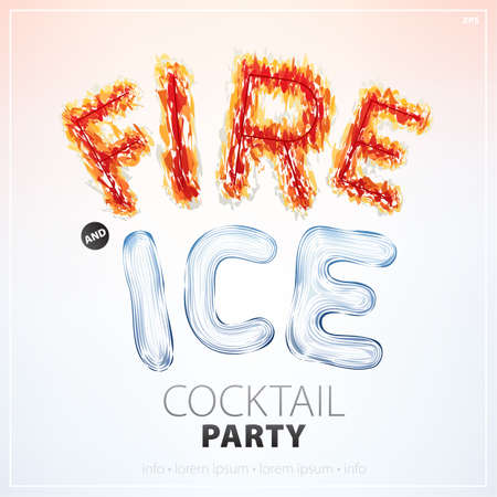 Fire and ice banner for a cocktail party, can be used on a poster or can an invitation card, vector illustration. Bright fiery and frozen font.