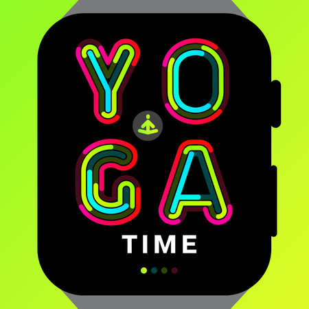 green lines: Yoga time, written on a black and green background in thin colorful lines. Modern concept of activity app. Best use for advertisements, posters, flyers and templates. Vector illustration. Illustration