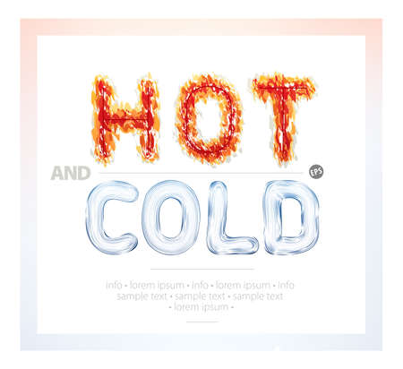 analogy: Bright fiery hot and icy cold textured text on white plain. Vector illustration concept. Can become useful in advertisement, brochure, banner or a poster. Stage of information in graphic deign
