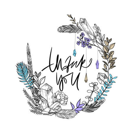 Thank you card. Thankee Hand drawn boho sketch. Gems, flowers and feathers. Vector illustration. Phrase. Quote. Sketch wreath Illustration