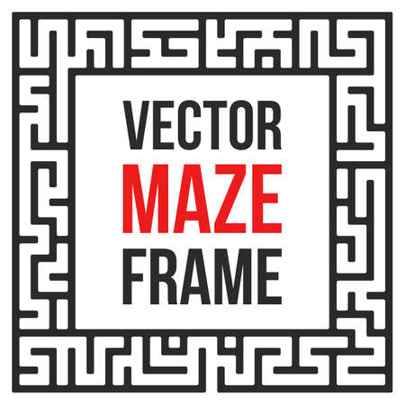 find your way: Maze Frame. Vintage Maze Border. Labyrinth with Entry and Exit. Find the Way Out Concept. Vector Illustration with blank template for your text. Illustration