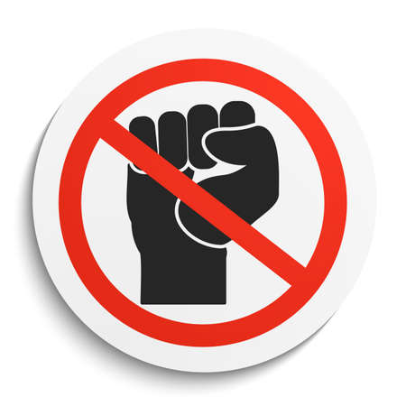 riot: No fist up  Prohibition Sign on White Round Plate. No riot forbidden symbol. Nofist Vector Illustration on white background Illustration