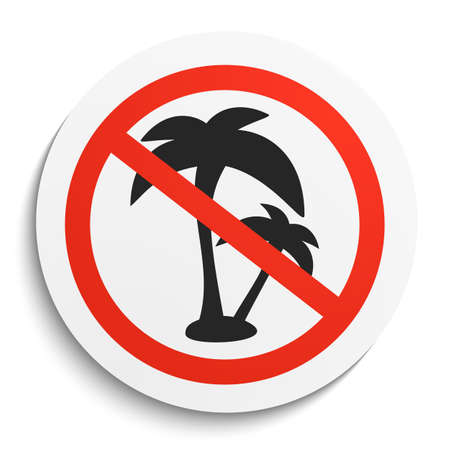 Kein Palme Verbotsschild auf weiße runde Platte. Kein Urlaub verboten Symbol. Entspannen No Vector Illustration auf weißem Hintergrund Vektorgrafik
