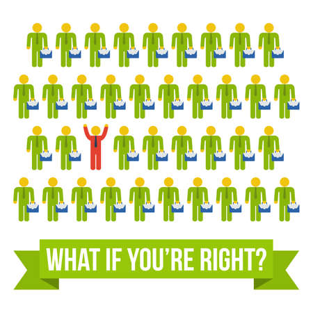 what if: Think differently people concept. Red leader out of crowd green businessmen. Vector illustration isolated on white background. Business, leadership out of box concept. What if youre right text.