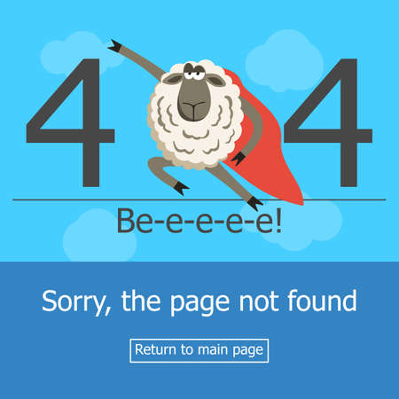 error message: Concept page 404 error with superhero sheep. Illustration error page not found. A modern 404 page with super hero stubborn lamb. Template reports that the page is not found. Illustration