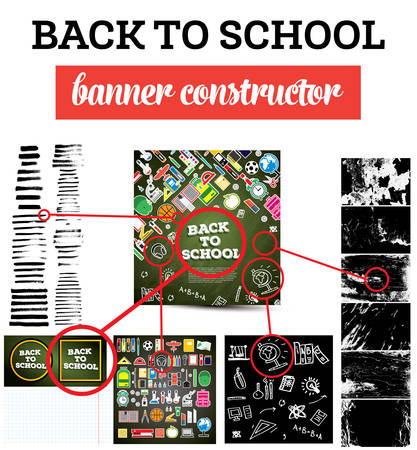 constructor: Back To School Banner Constructor with School Supplies, Brush and Textures. Vector Illustration. Education Concept.