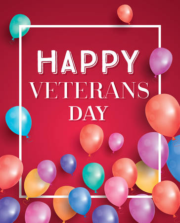 honoring: Happy Veterans Day Greeting Card with Flying Balloons. Vector Illustration. Illustration
