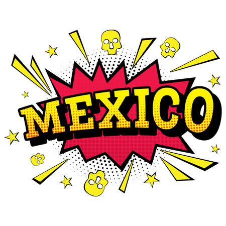 large skull: Mexico. Comic Text in Pop Art Style. Vector Illustration.