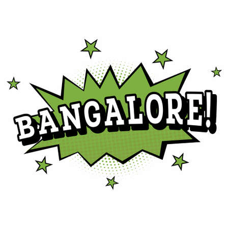 Bangalore. Comic Text in Pop Art Style. Vector Illustration.