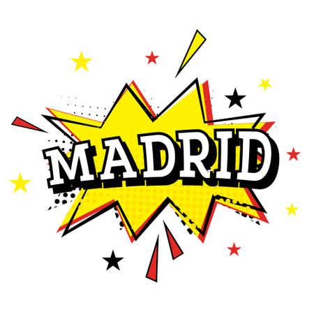 madrid: Madrid. Comic Text in Pop Art Style. Vector Illustration