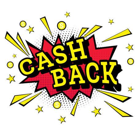 cash money: Isolated Pop Art Emblem Cash Back. Vector Illustration.